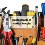 20 coolest things you can buy at harbor freight (2019 Resources & FAQs)!